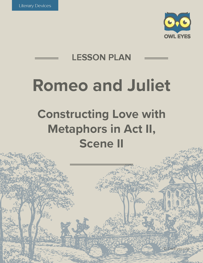 romeo and juliet literary devices lesson plan owl eyes. Black Bedroom Furniture Sets. Home Design Ideas