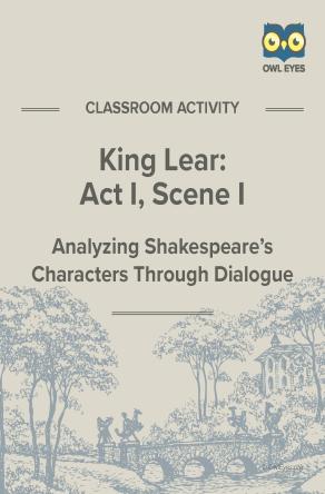 King Lear Act I, Scene I Dialogue Analysis Activity