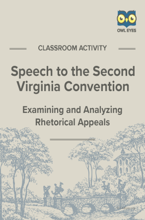 Speech to the Second Virginia Convention Rhetorical Appeals Activity