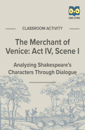 The Merchant of Venice Act IV, Scene I Dialogue Analysis Activity