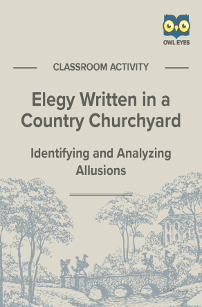 Elegy Written in a Country Churchyard Allusion Activity