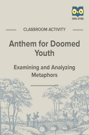 Anthem for Doomed Youth Metaphor Activity