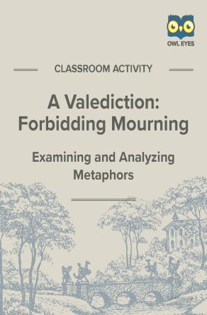 A Valediction: Forbidden Mourning Metaphor Activity