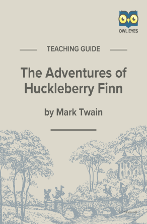 The Adventures of Huckleberry Finn Teaching Guide