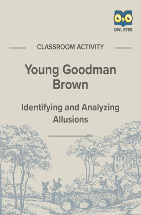 Young Goodman Brown Allusion Activity