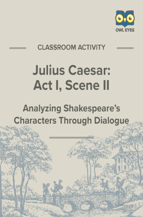 Julius Caesar Act I, Scene II Dialogue Analysis Activity Worksheet