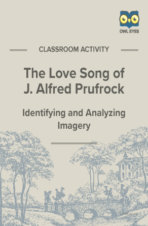 The Love Song of J. Alfred Prufrock Imagery Activity