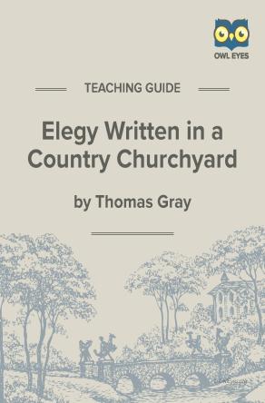 Elegy Written in a Country Churchyard Teaching Guide