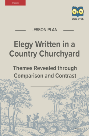 Elegy Written in a Country Churchyard Themes Lesson Plan