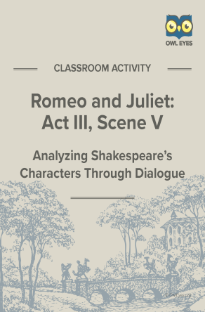 Romeo and Juliet Act III, Scene V Dialogue Analysis Activity Worksheet